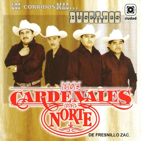 Los Cardenales Del Norte - Los Corridos Más Buscados