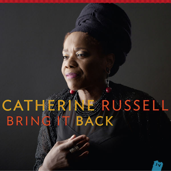 Catherine Russell - Bring It Back