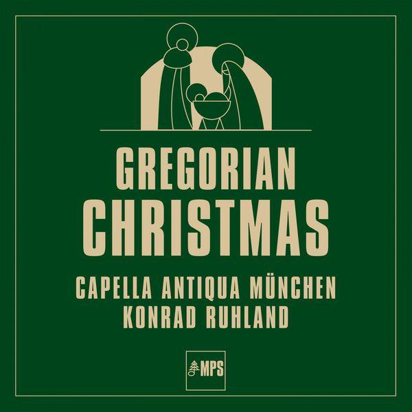 Capella Antiqua München - Gregorian Christmas
