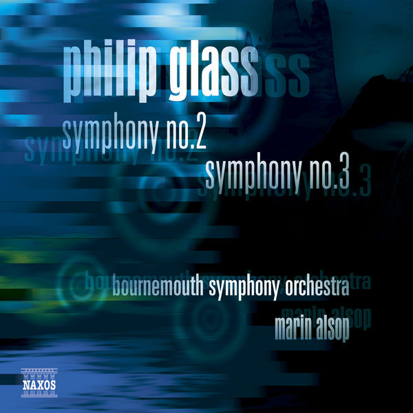 Bournemouth Symphony Orchestra - Philip Glass : Symphonies n° 2 et n° 3