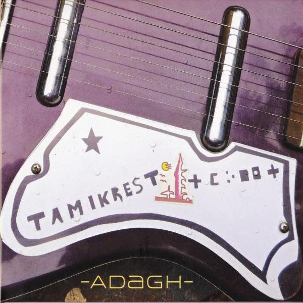 Tamikrest - Adagh