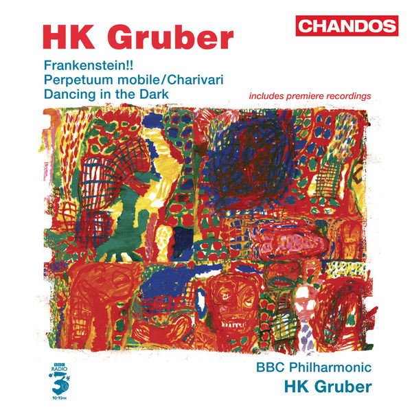 H.K. Gruber - GRUBER, H.K.: Frankenstein!! / Dancing in the Dark / Charivari