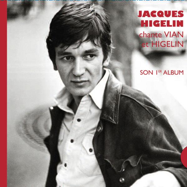 Jacques Higelin - Chante Higelin et Vian