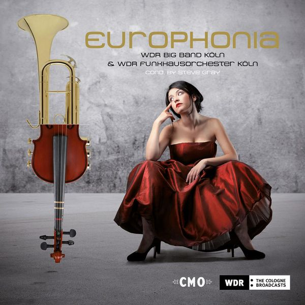 WDR Bigband - Europhonia (Crossing Over Europe - Recorded December 2003 at Kölner Philharmonie) [Live]