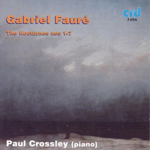 Gabriel Fauré - Fauré: The Nocturnes Nos 1-7