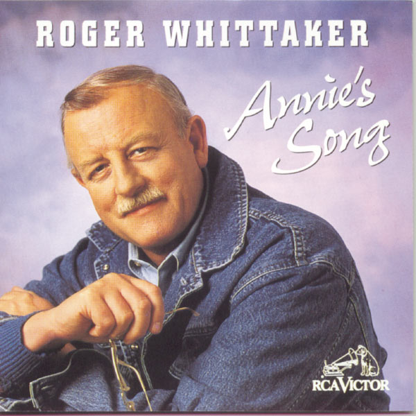 Roger Whittaker - Annie's Song