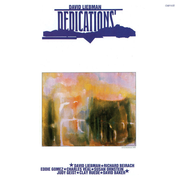 David Liebman - Dedications