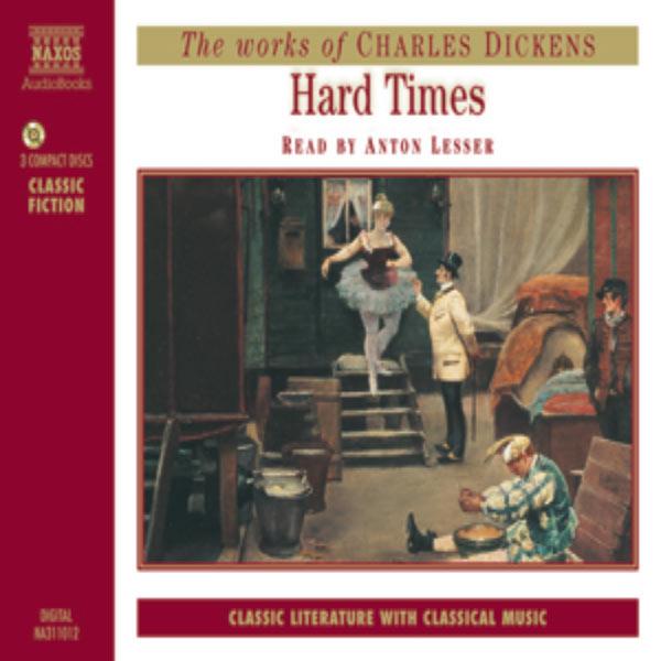 Anton Lesser - Dickens, C.: Hard Times (Abridged)
