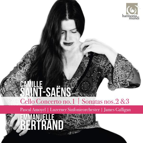 Emmanuelle Bertrand - Saint-Saëns: Cello Concerto No.1 - Sonatas Nos. 2 & 3