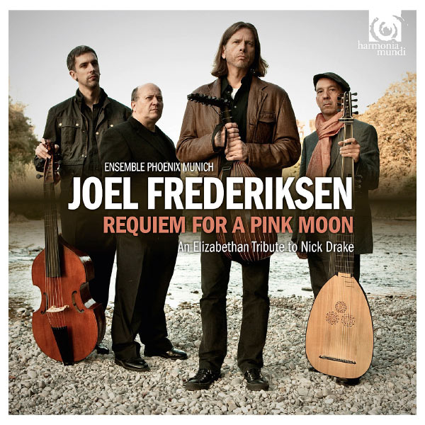 Joel Frederiksen - Requiem for a Pink Moon (An Elizabethan Tribute to Nick Drake)