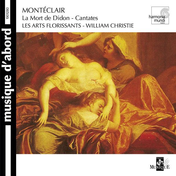 William Christie - Montéclair : Cantates (La mort de Didon...)