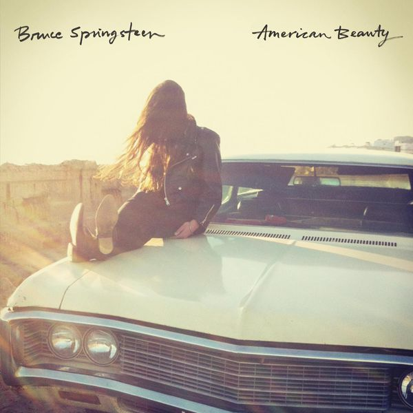 Bruce Springsteen - American Beauty