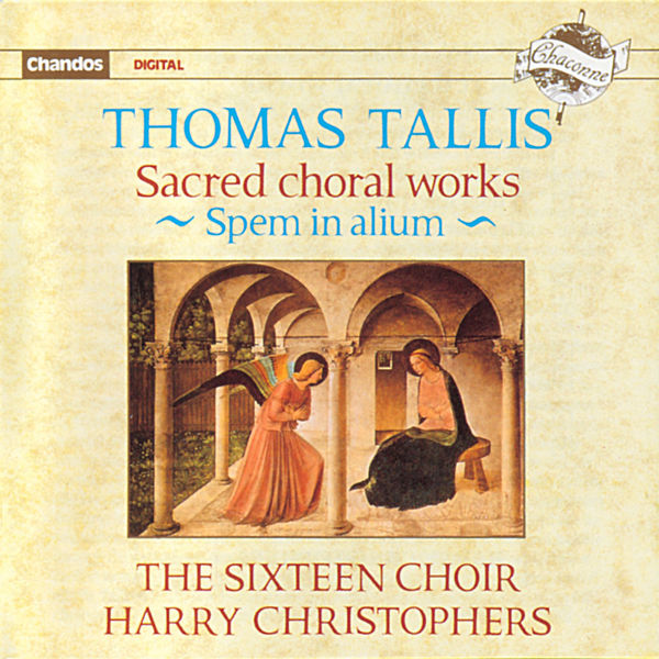 The Sixteen - Harry Christophers|Thomas Tallis : Œuvres chorales liturgiques