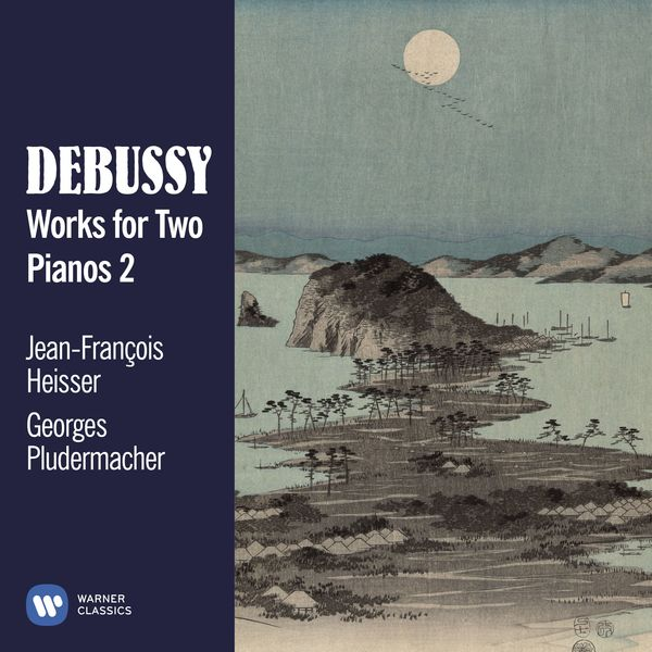 Jean-François Heisser - Debussy: Works for Two Pianos, Vol. 2