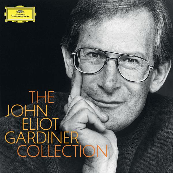 John Eliot Gardiner - The John Eliot Gardiner Collection (Purcell, Handel, Bach, Mozart, Haydn, Beethoven, Brahms,  Schumann, Verdi, Berlioz, Elgar, Weill...)