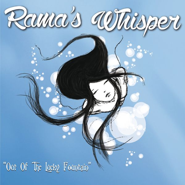 Rama's Whisper - Out of the Lucky Fountain