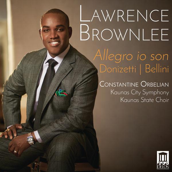 Lawrence Brownlee - Donizetti & Bellini: Allegro io son