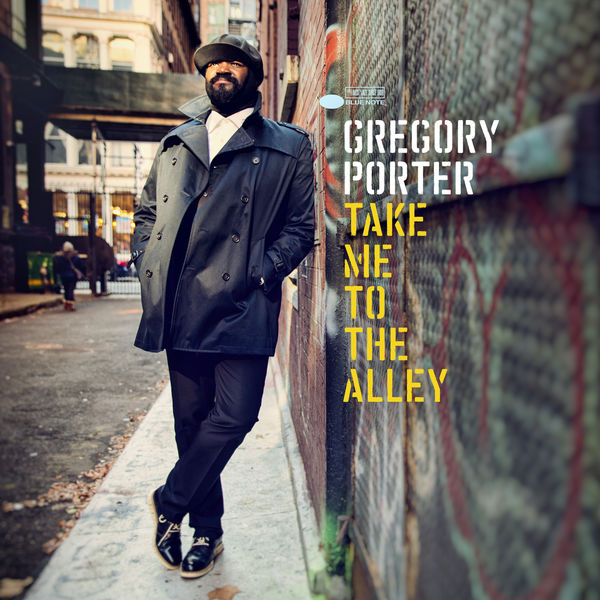 Gregory Porter - Take Me To The Alley (Deluxe Edition)