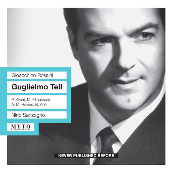 Nino Sanzogno - Guillaume Tell