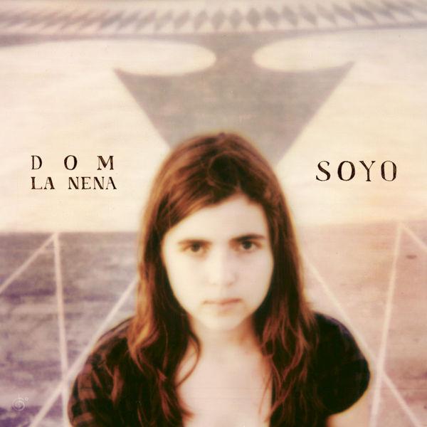 Dom La Nena - Soyo