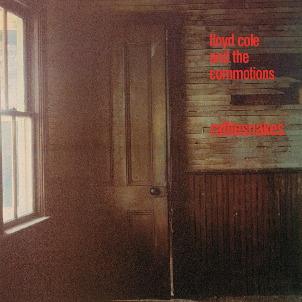Lloyd Cole - Rattlesnakes (Deluxe Edition)