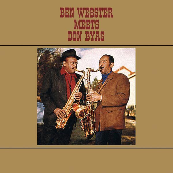 Ben Webster - Ben Webster Meets Don Byas