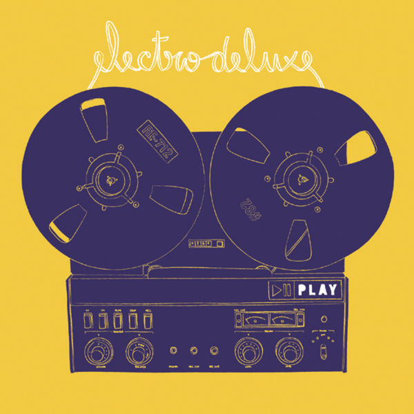 Electro Deluxe - Play