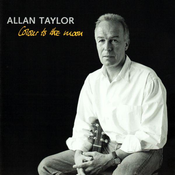 Allan Taylor - Colour to the Moon