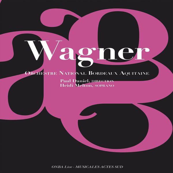 Orchestre National Bordeaux Aquitaine - Wagner