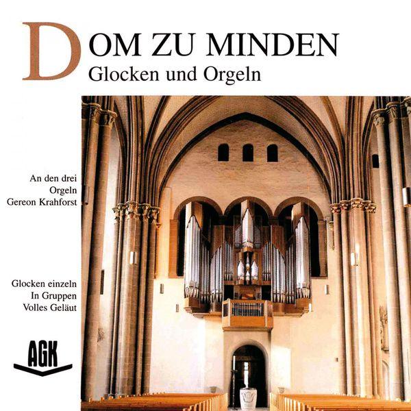 Gereon Krahforst - Dom zu Minden - Glocken und Orgeln