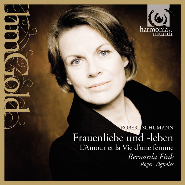 Bernarda Fink - Schumann: Frauenliebe und-leben