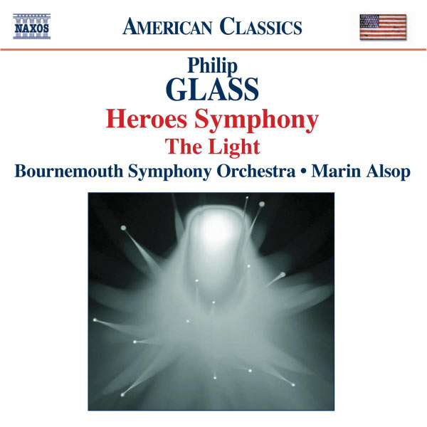 Bournemouth Symphony Orchestra - Philip Glass : Symphony No. 4, 'Heroes' - The Light