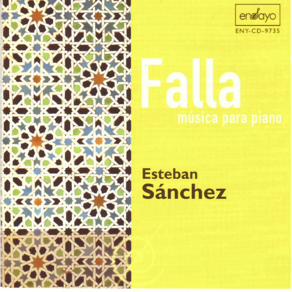 Esteban Sánchez - Falla: Piano Works