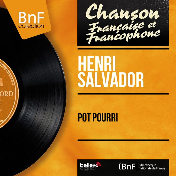 Henri Salvador - Pot pourri (Mono Version)