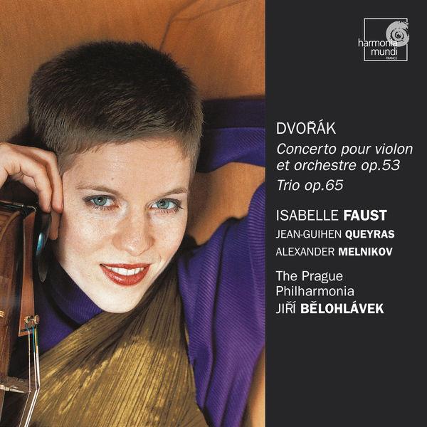 Isabelle Faust - Dvořák: Violin Concerto, Op. 53