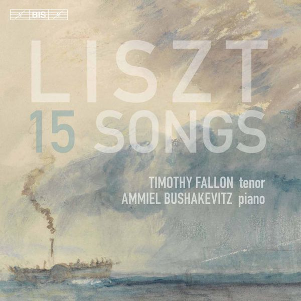 Timothy Fallon - Liszt : 15 Songs