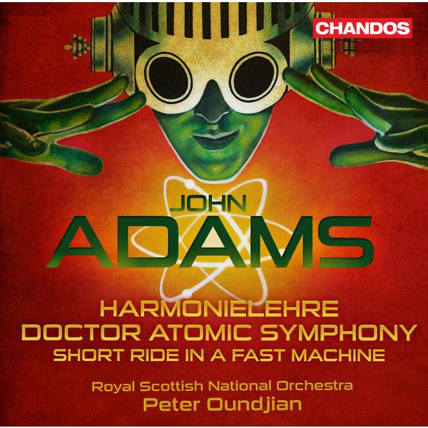 Peter Oundjian - Adams: Harmonielehre - Doctor Atomic Symphony