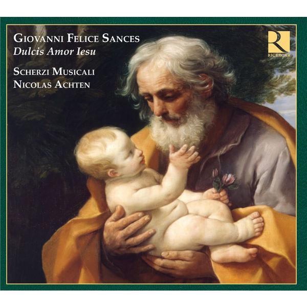Nicolas Achten - Sances: Dulcis Amor Iesu