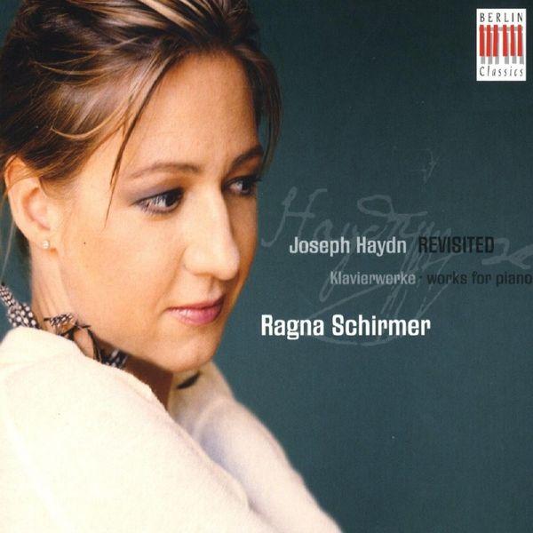 Ragna Schirmer - HAYDN, F.J.: Piano Music (Schirmer)