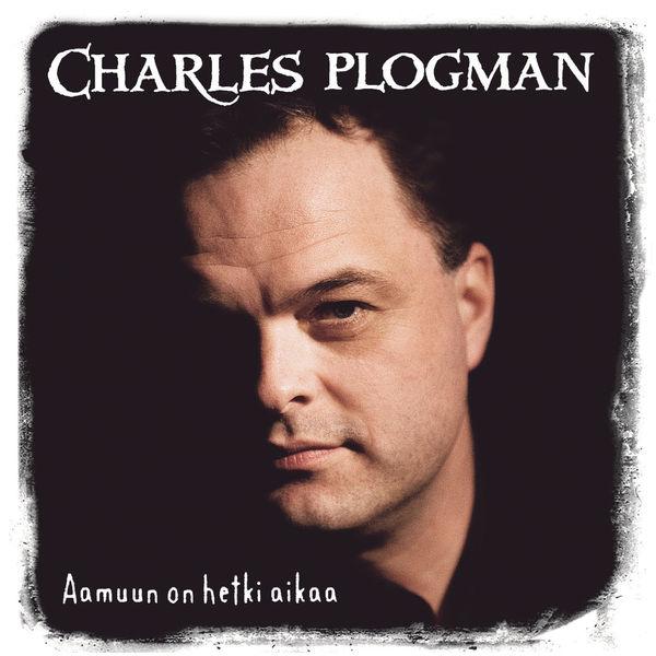 Charles Plogman - Aamuun On Hetki Aikaa