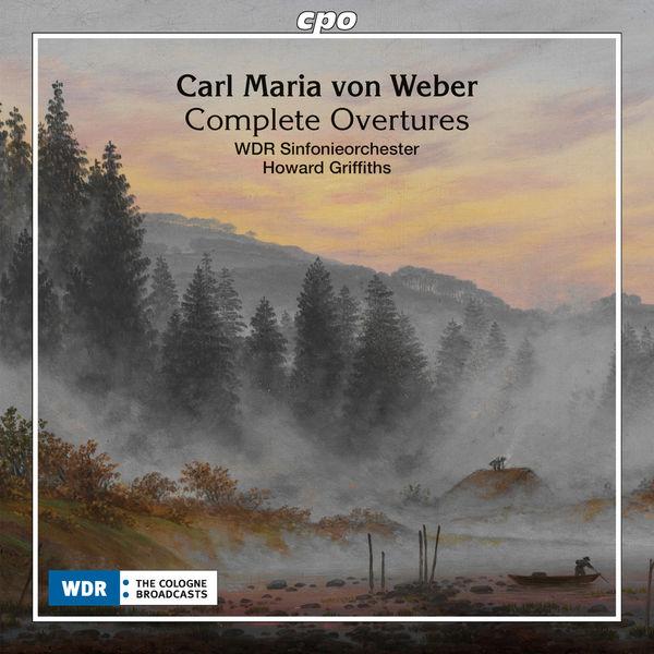 Howard Griffiths - Weber : Complete Overtures