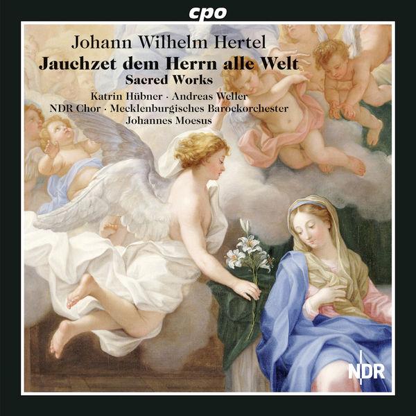 NDR-Chor - Hertel: Sacred Works