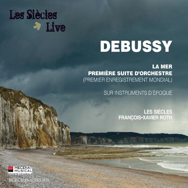 François-Xavier Roth - Debussy : La Mer - Première suite pour orchestre