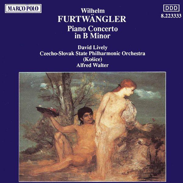 David Lively - FURTWANGLER: Piano Concerto in B Minor