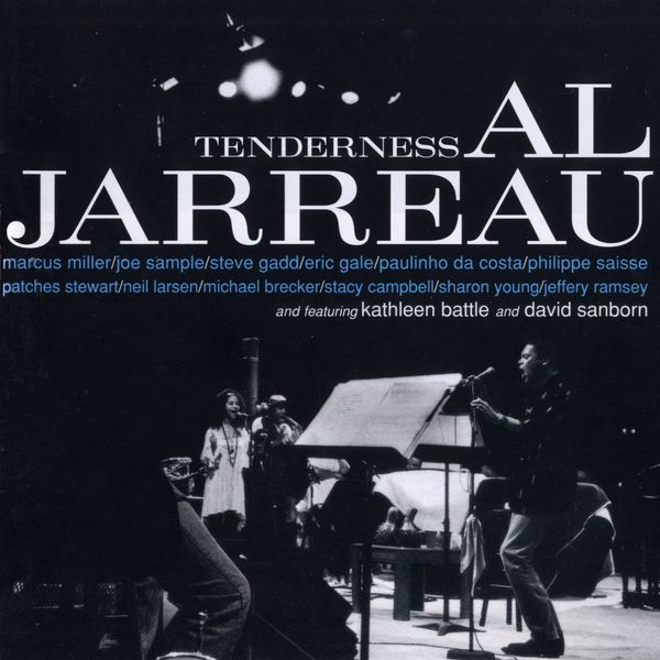 Al Jarreau|Tenderness (Live 1993 Version)