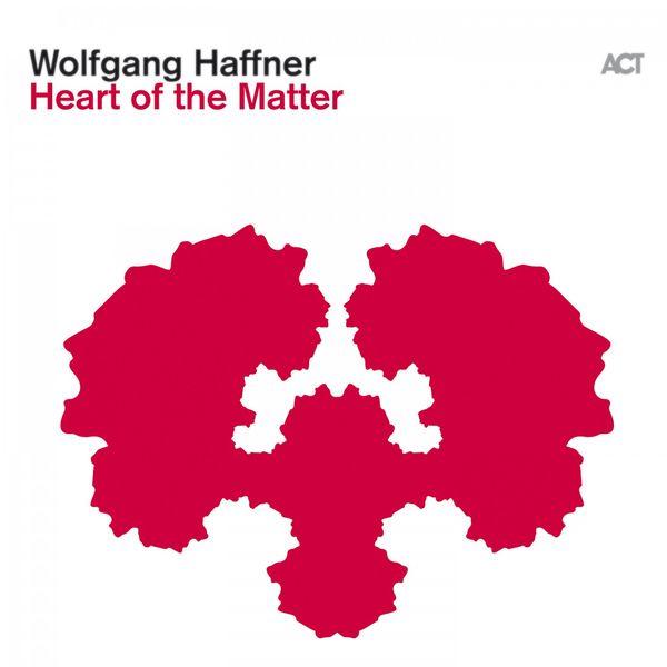 Wolfgang Haffner Heart of the Matter