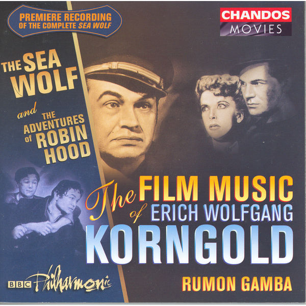 Rumon Gamba - La musique de films de Erich Korngold (Volume 1)