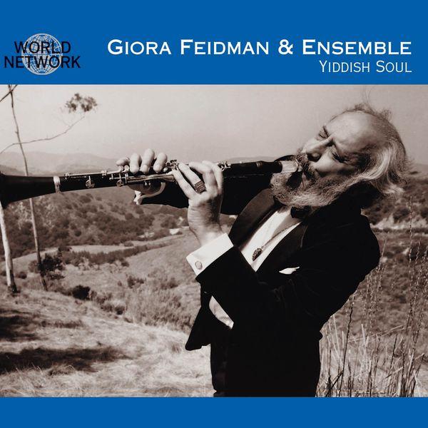 Giora Feidman - Yiddish Soul