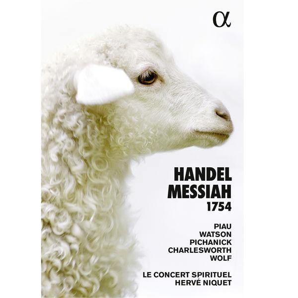 Le Concert Spirituel - Handel: Messiah, HWV 56 (1754)