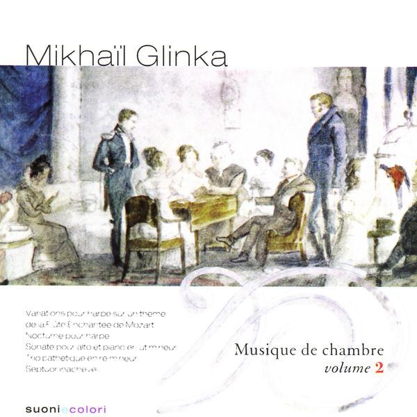 Mikhail Glinka - Glinka : Chamber Music, Vol. 2